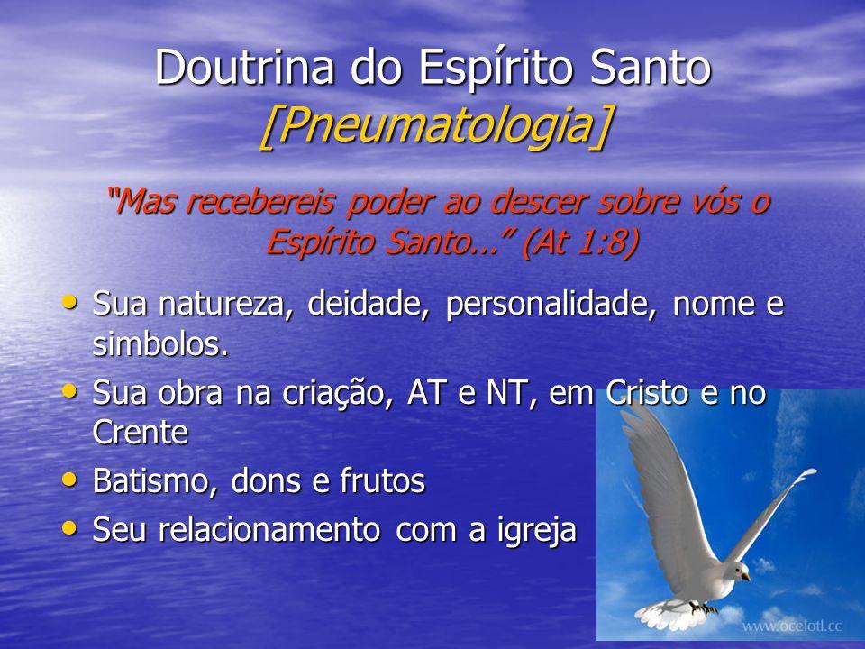 Doutrina do Espírito Santo [Pneumatologia]